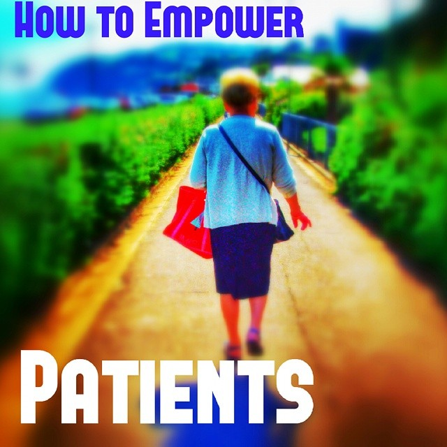 An older white woman is walking down a rural path, surrounded by trees. Text reads: how to empower patients