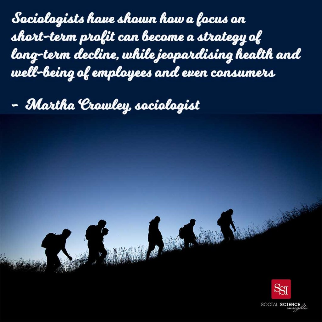 """Six people hiking up a hill at dusk. Quote reads: """"Sociologists have shown how a focus on short-term profit can become a strategy of long-term decline, while jeopardising health and well-being of employees and even consumers. - Martha Crowley"""""""