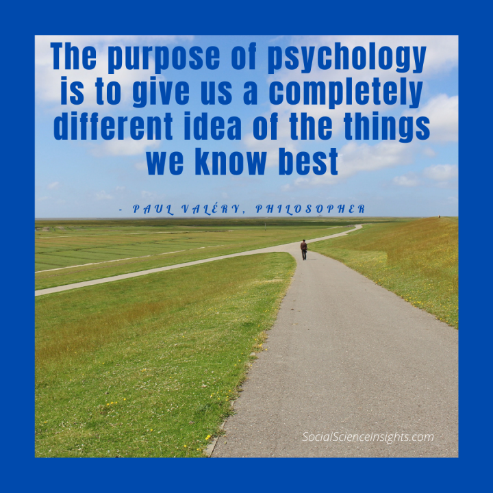 """An open field with a road stretching into the distance. A person walks in the background. Quote at the top, by Paul Valery. """"The purpose of psychology"""""""